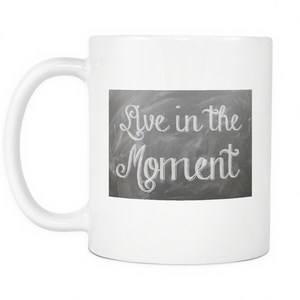 Taza Live in the Moment