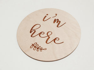 "wooden sign ""i'm here"""