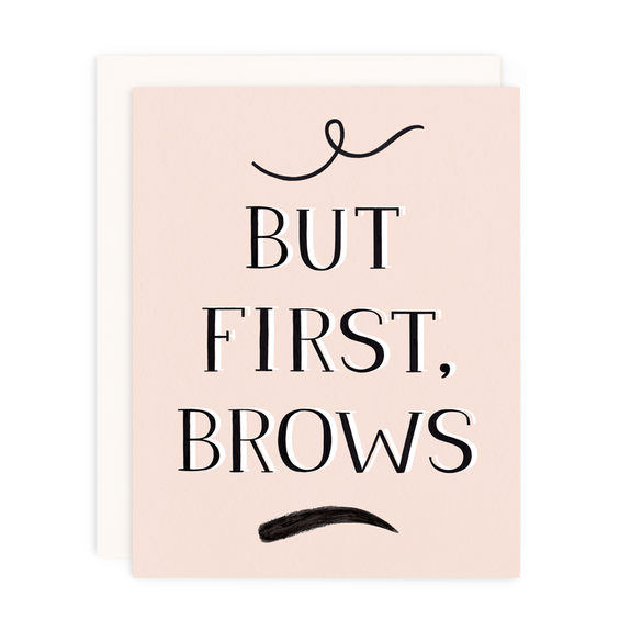 But First Brows