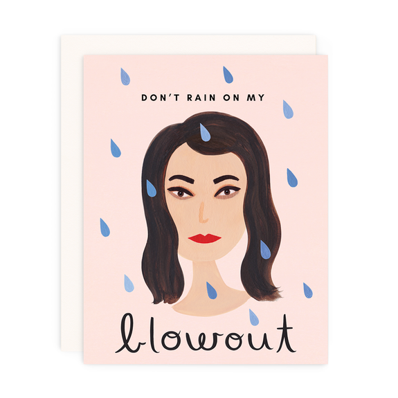 Don't Rain On My Blowout