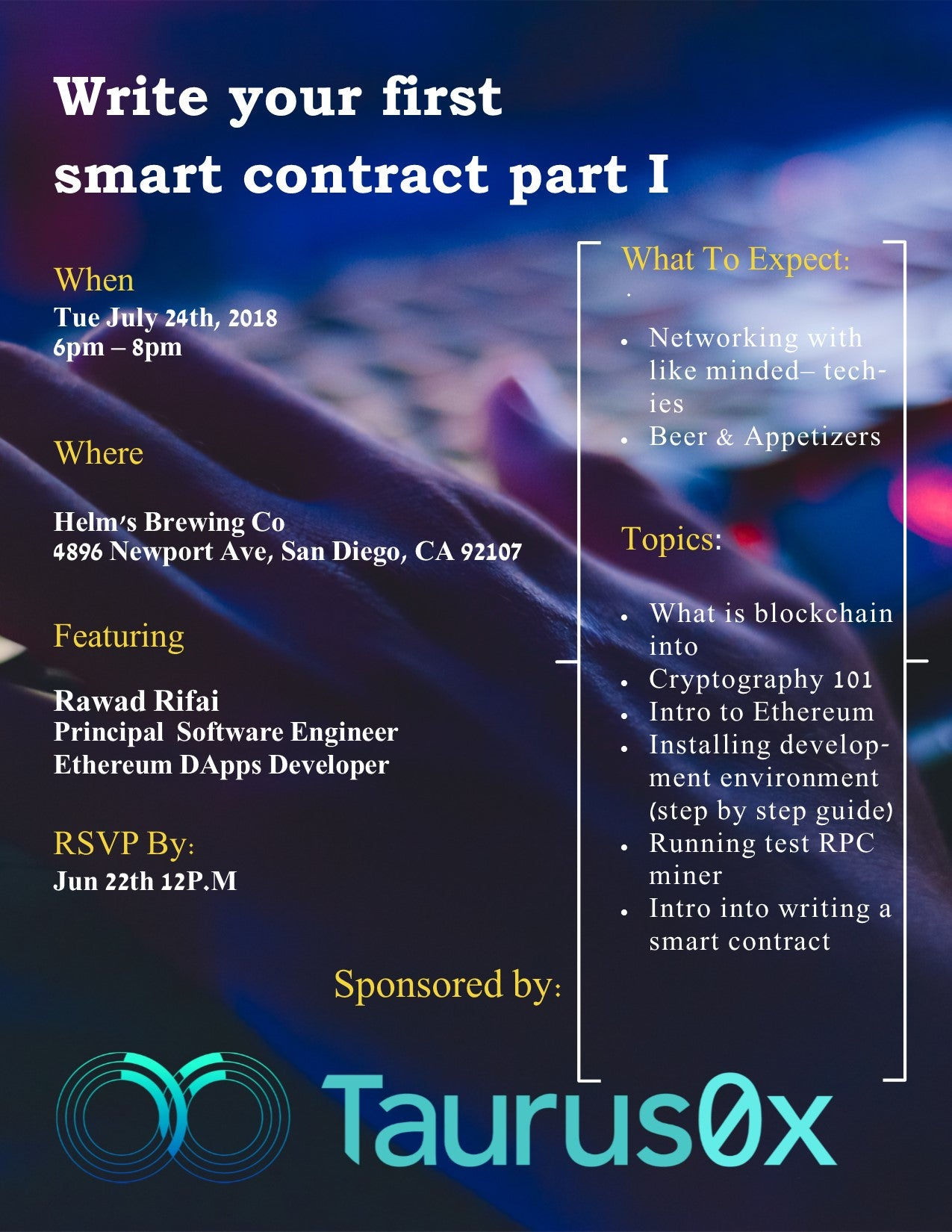 Write Your First Smart Contract By Rawad Rifai - Taurus0x Co-Founder. Blockchain basics