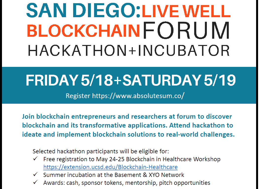 San Diego Live Well Blockchain Forum + Hackathon at UC San Diego