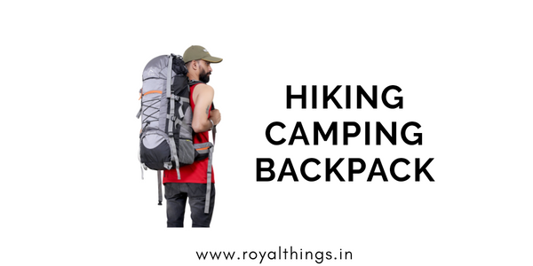 Rucksacks Hiking Camping Backpack Online India - Royal Things
