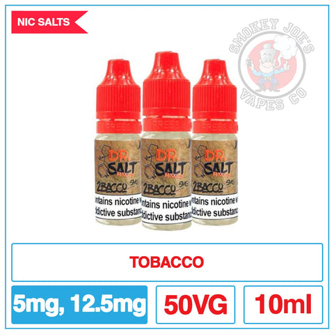 Dr Salt - 2Bacco | Smokey Joes Vapes Co