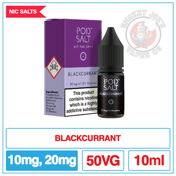 Pod Salt - Nic Salt - Blackcurrant | Smokey Joes Vapes Co