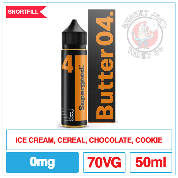 Supergood - Butter 04 - 50ml | Smokey Joes Vapes Co