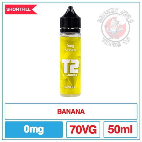 T2 - Banana - 50ml | Smokey Joes Vapes Co
