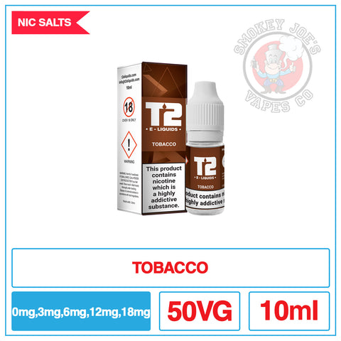 T2 - Nic Salt - Tobacco | Smokey Joes Vapes Co