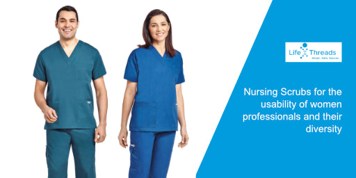 Nursing Scrubs for the usability of women professionals and their diversity