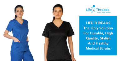 LifeThreads - The Best Solution For Durable, High Quality, Stylish And Healthy Medical Scrubs