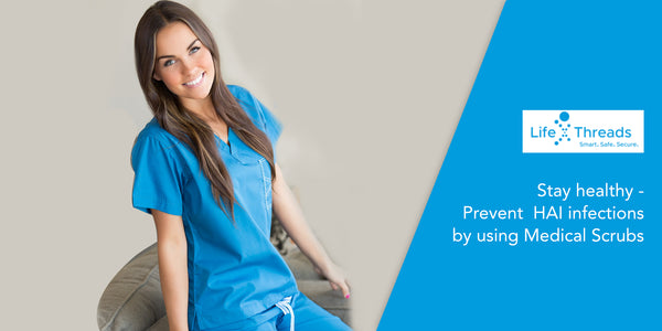 Stay Healthy - Prevent HAI Infections By Choosing Antimicrobial Medical Scrubs