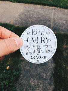"""Be Kind to Every Kind"" - Sticker"