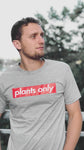 """plants only"" Grey Shirt"