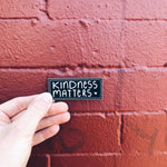 """Kindness Matters"" - Black Sticker"