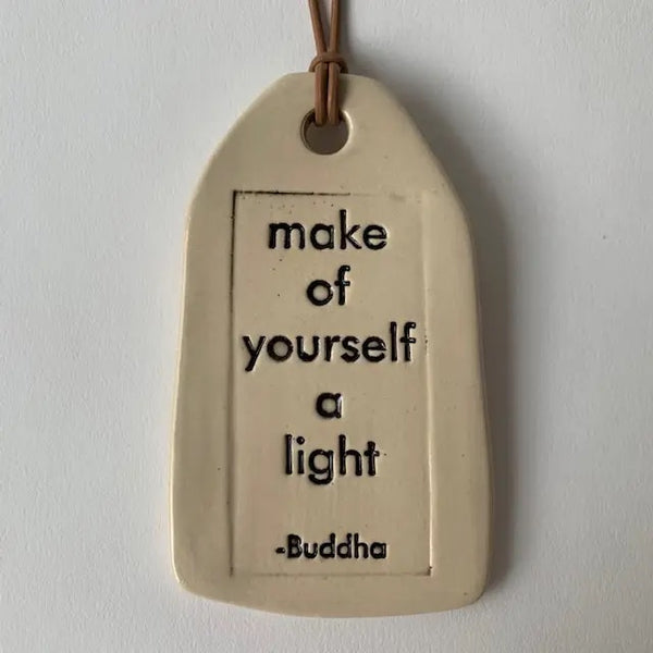 Make of Yourself a Light . Buddha
