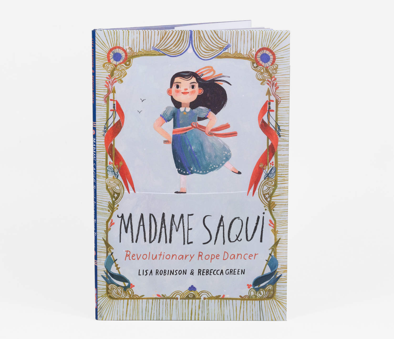 Madame Saqui: Revolutionary Rope Dancer - Children's Book