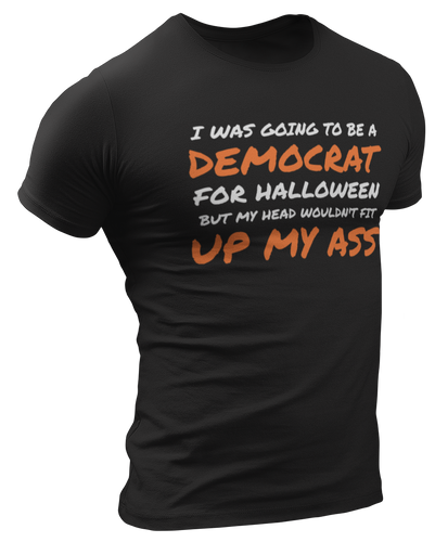 I Was Going To Be A Democrat For Halloween Tee