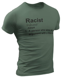Racist Liberal Definition Tee