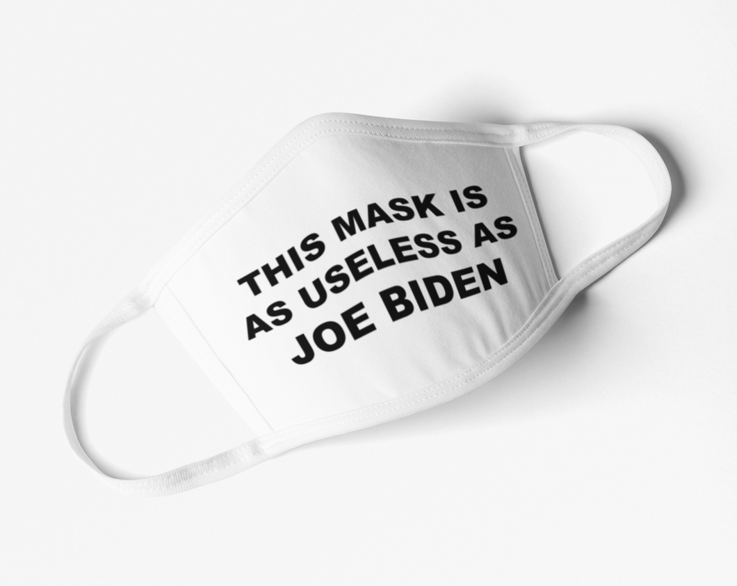 This Mask Is As Useless As Joe Biden Mask