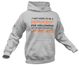 I Was Going To Be A Democrat For Halloween Hoodie