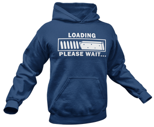 Loading Please Wait Hoodie