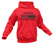 Load image into Gallery viewer, Loading Please Wait Hoodie