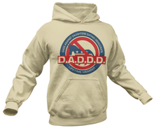 Load image into Gallery viewer, Dad Against Daughters Dating Democrats Hoodie