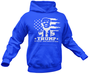 Make Liberals Cry Again Hoodie - Crusader Outlet