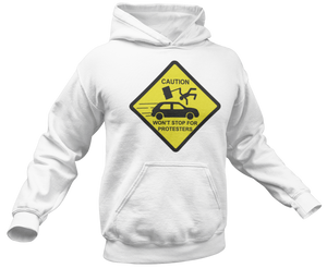 Caution Protesters Hoodie - Crusader Outlet