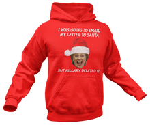 Load image into Gallery viewer, Hillary Email To Santa Hoodie - Crusader Outlet