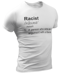 Racist Liberal Definition Tee - Crusader Outlet