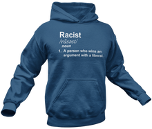 Load image into Gallery viewer, Racist Definition Hoodie - Crusader Outlet