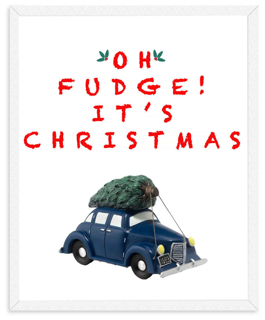 OH FUDGE Christmas Story Sign