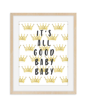 It's All Good Nursery Print