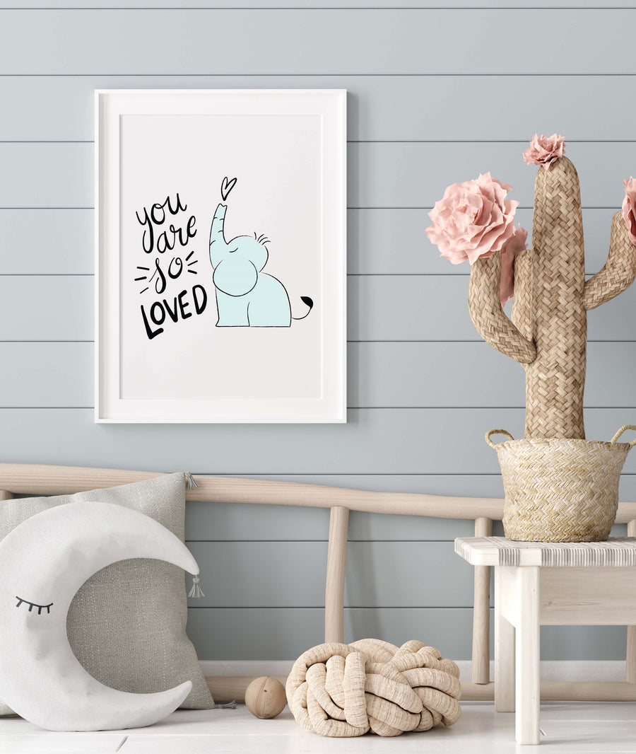 You Are So Loved Nursery Decor - Digital Download