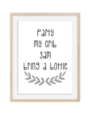 Party My Crib 3am 11x14 Inch Frame