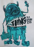 The Thing 2007 U.S. Spring Tour Poster
