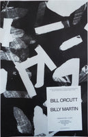 Bill Orcutt + Billy Martin Poster