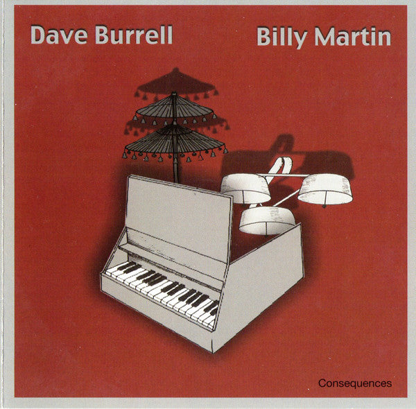 Dave Burrell & Billy Martin - Consequences