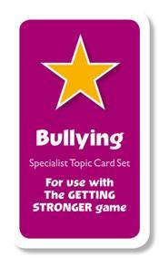 Getting Stronger Cards - Bullying