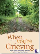 When You Are Grieving