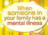 Children's Support Booklets When Someone in your Family has a Mental Illness