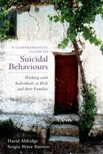 A Comprehensive Guide to Suicidal Behaviour