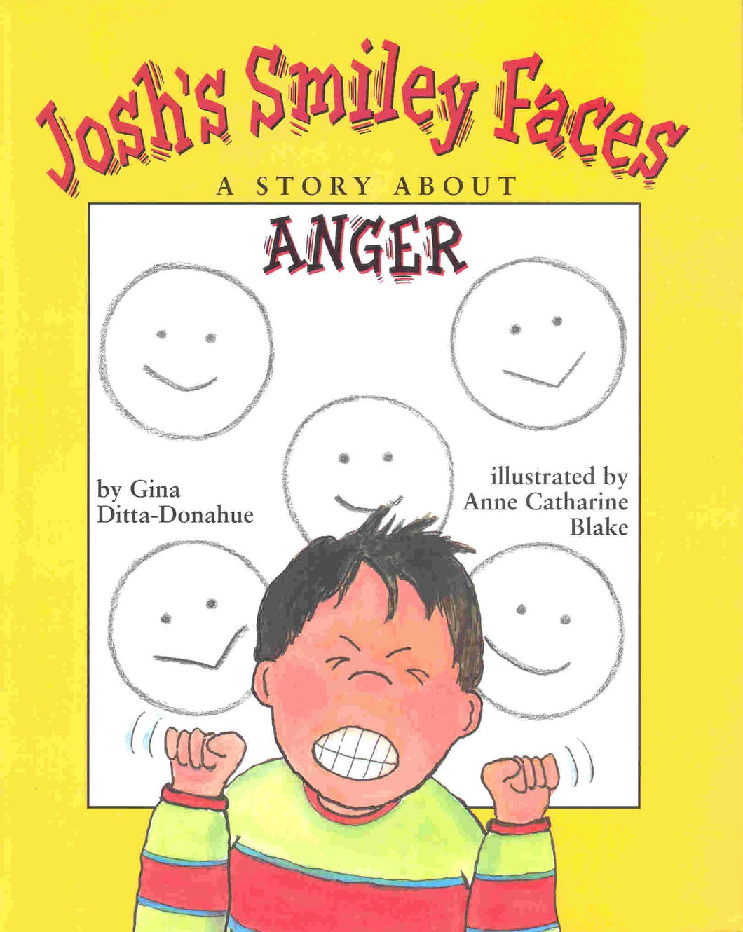 Josh's Smiley Faces: A Story About Anger