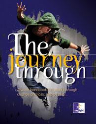 The Journey Through - Ideas for Getting Through Tough Times...