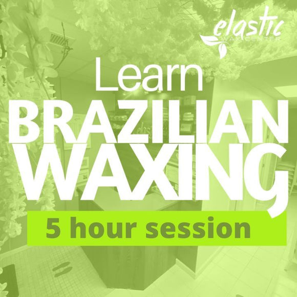 Brazilian Hard Waxing Classes (5 hour Classes)