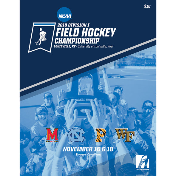 2018 NCAA Division I Field Hockey Championship Program