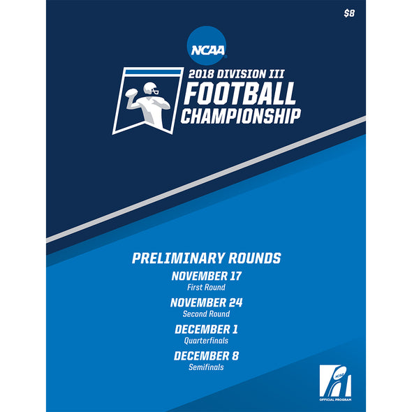 2018 NCAA Division III Football Championship Preliminary Rounds Program