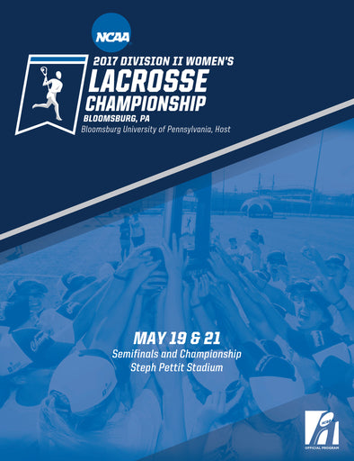 2017 NCAA Division II Women's Lacrosse Championship Program