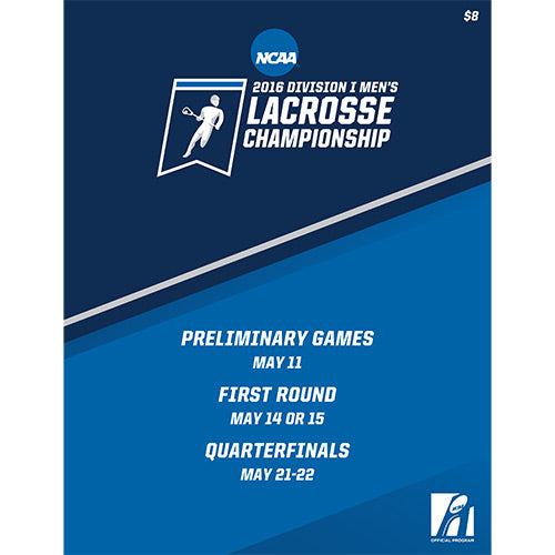 2016 NCAA Division I Men's Lacrosse Preliminary Rounds Program